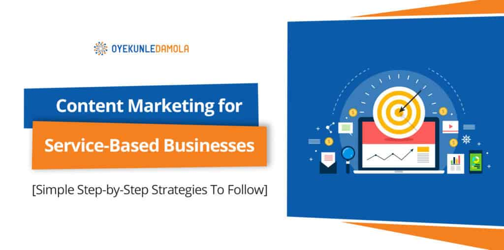 content marketing for service based businesses
